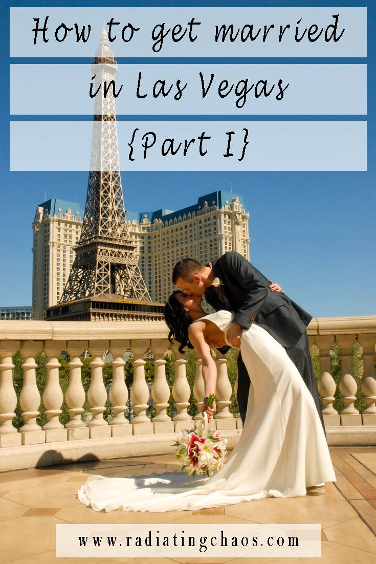How to get married in Las Vegas Part I