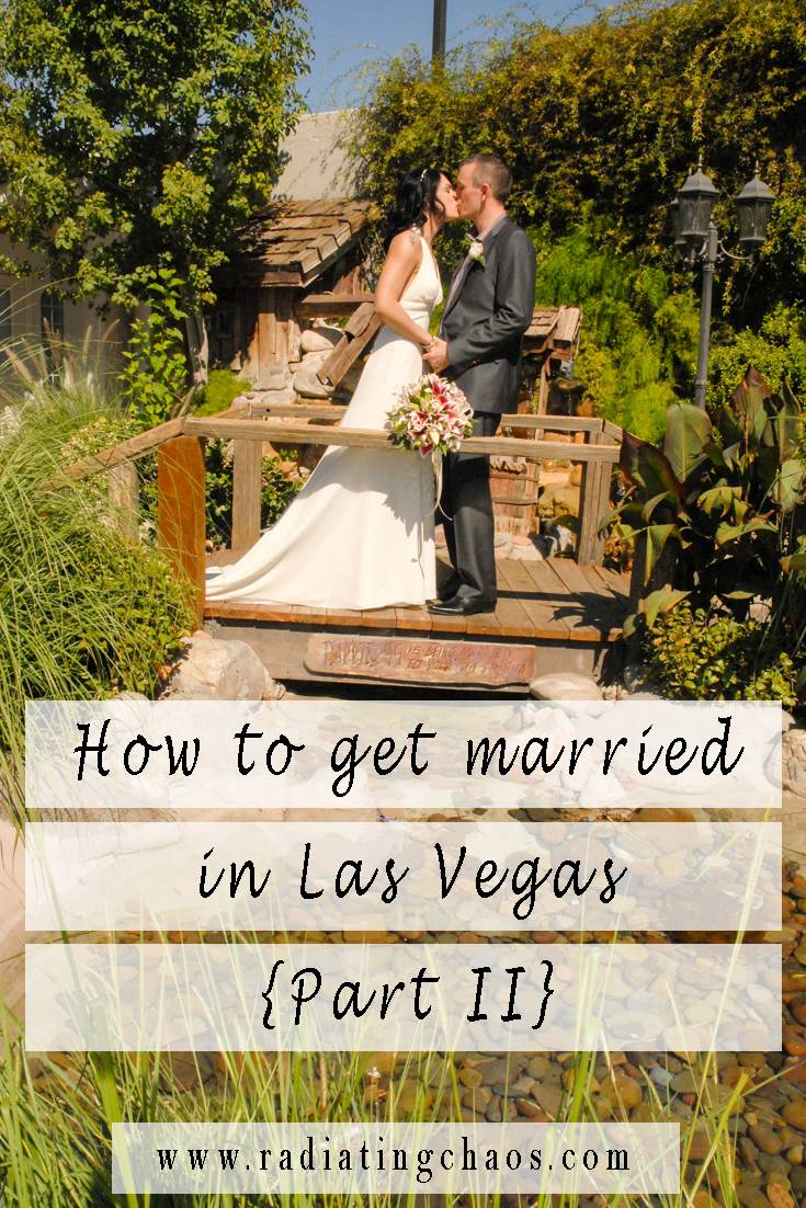How to get married in Las Vegas Part II